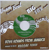SALE ITEM - Lloyd Deslandes - Jah Have The Key / Key Version (Big Sax / Reggae Fever) EU 7""